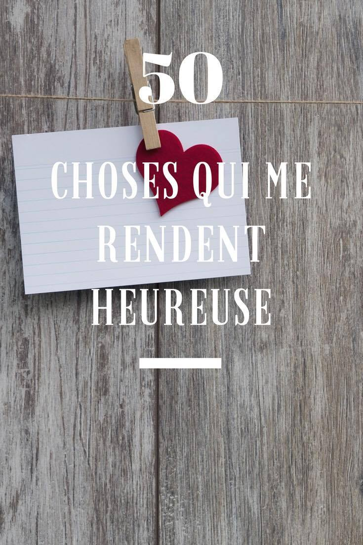 50 choses qui me rendent heureuse